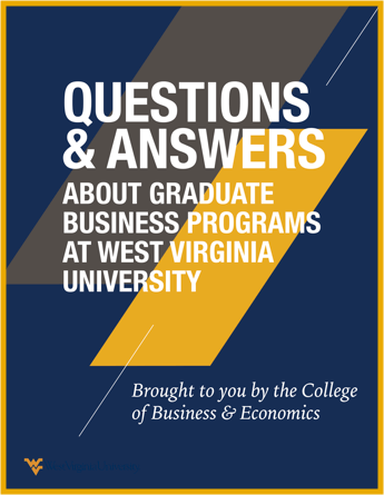 "E-book cover titled, ""Questions and Answers about Graduate Business Programs at West Virginia University."""